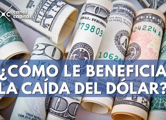 beneficios caída del dólar