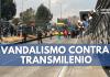 Vandalismo en bloqueo a TransMilenio