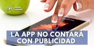 La aplicación no contará con publicidad