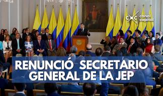 renuncia secretario general de la JEP