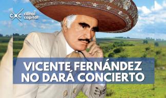 Vicente Fernández no dará concierto en Colombia