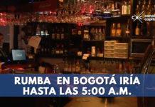 rumba en Bogotá va hasta las 5:00 a.m.