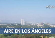 Calidad del aire y cambio climático en Los Ángeles, California