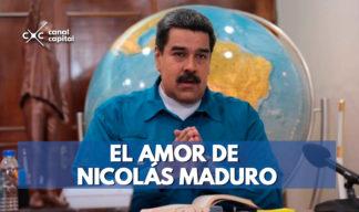 El amor de Nicolás Maduro
