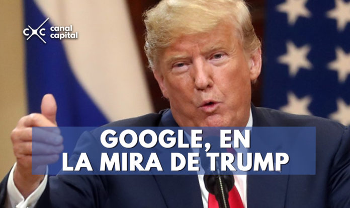 Trump acusa a Google de trucar resultados de búsqueda