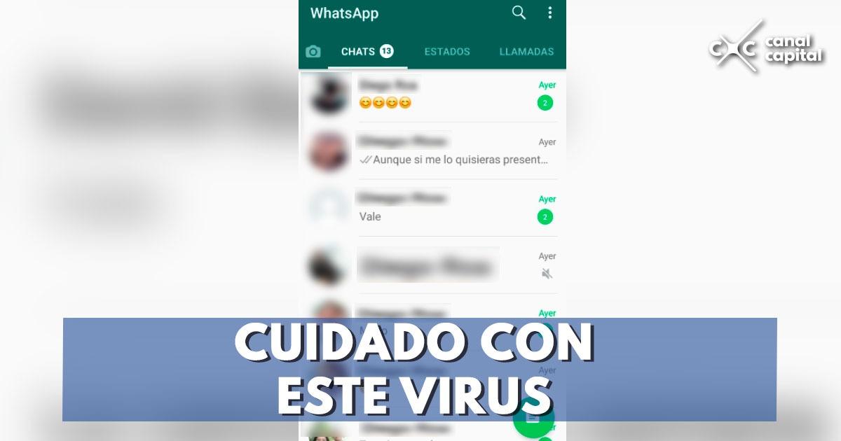 Ojo con el virus que ronda por WhatsApp | Conexión Capital