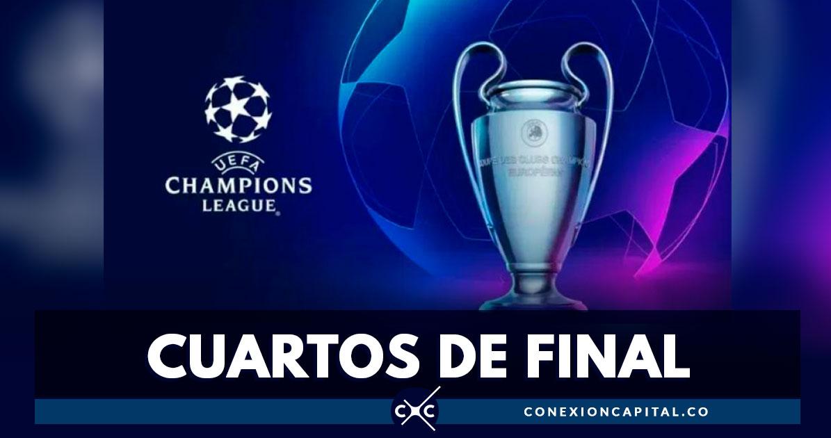 Así serán los cuartos de final de la Champions League | Conexión Capital