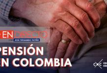 ¿Cómo lograr la pensión en Colombia?