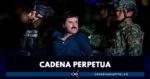 """Joaquín """"El Chapo"""" Guzmán, sentenciado a cadena perpetua"""