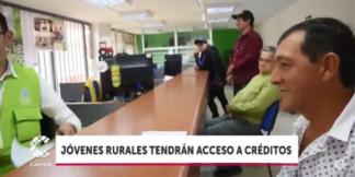 Jóvenes productores del campo tendrán acceso a nuevos créditos